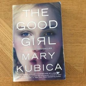 The Good Girl by Mary Kubica - EUC
